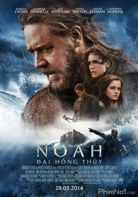 Phim Đại Hồng Thủy - Noah (2014)