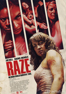 Phim Quyết Đấu Sống Còn - Raze (2013)