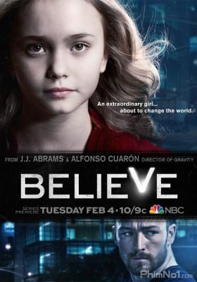 Phim Niềm Tin - Believe (2014)