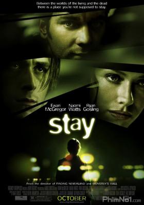 Phim Ở Giữa Lằn Ranh - Stay (2005)