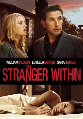 Phim Người Lạ Trong Nhà - The Stranger Within (2013)