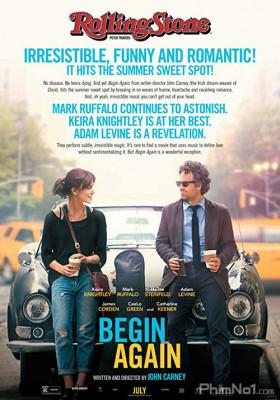 Phim Yêu Cuồng Si - Begin Again (2013)