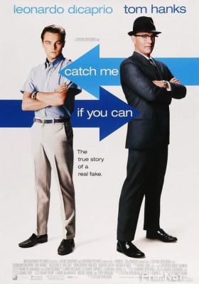 Phim Bắt Tôi Nếu Có Thể - Catch Me If You Can (2002)
