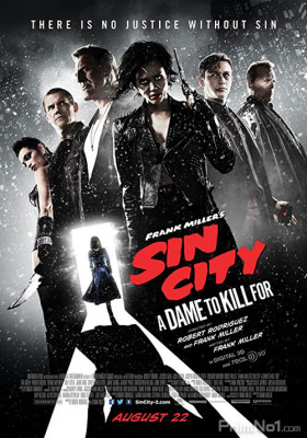 Phim Thành Phố Tội Ác 2 - Sin City: A Dame to Kill For (2014)