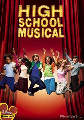 Phim Hội Diễn Âm Nhạc 1 - High School Musical (2006)