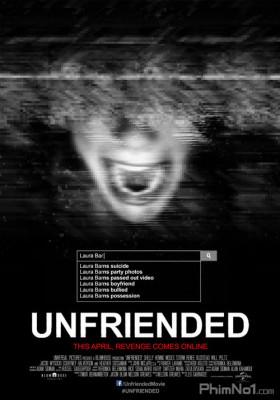 Phim Hủy Kết Bạn - Unfriended (2014)