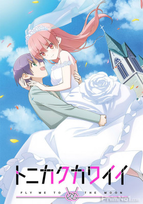 Phim Tonikaku Kawaii - TONIKAWA: Over the Moon For You (2020)