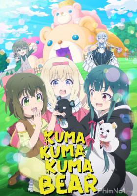 Phim Kuma Kuma Kuma Bear - The Bears Bear a Bare Kuma (2020)