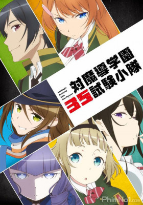 Phim Taimadou Gakuen 35 Shiken Shoutai - AntiMagic Academy 35th Test Platoon (2015)