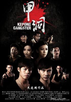 Phim Ngũ Hổ Xã Hội Đen - Kepong Gangster (2012)