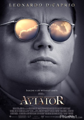 Phim Phi Công Tỷ Phú - The Aviator (2004)
