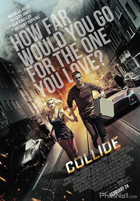 Phim Quái Xế - Collide (2016)