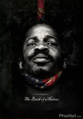 Phim Giải Phóng - The Birth of a Nation (2016)