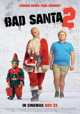 Phim Ông Già Noel Xấu Tính 2 - Bad Santa 2 (2016)