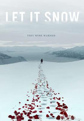 Phim Đồi Tuyết Máu - Let It Snow (2020)