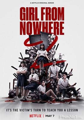 Phim Cô Gái Đến Từ Hư Vô: Phần 2 - Girl From Nowhere Season 2 (2021)