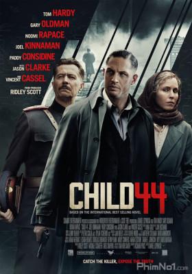 Phim Đứa Trẻ Thứ 44 - Child 44 (2015)