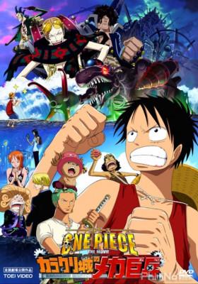 Phim Đảo Hải Tặc 7: Tên Lính Máy Khổng Lồ Trong Lâu Đài Karakuri - One Piece Movie 7: Karakuri Castle's Mecha Giant Soldier (2006)