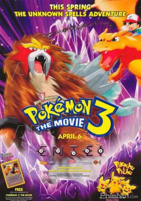 Pokemon Movie 3: Đế Vương Của Tháp Pha Lê Entei
