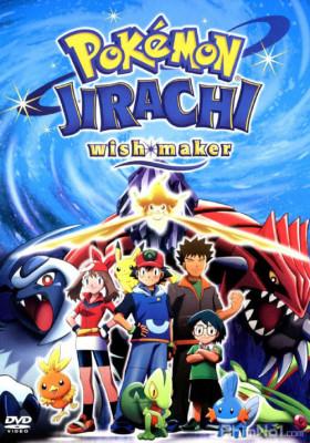 Phim Pokemon Movie 6: Bảy Đêm Cùng Ngôi Sao Nguyện Ước Jirachi - Pokemon: Jirachi Wishmaker (2003)