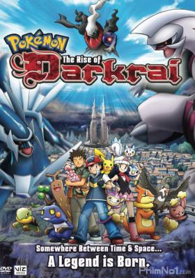 Pokemon Movie 10: Cuộc Đối Đầu Giữa Dialga Vs Palkia Vs Darkrai