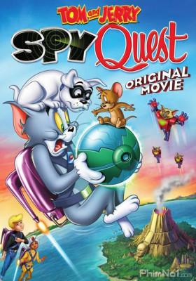 Phim Tom and Jerry: Nhiệm Vụ Điệp Viên - Tom and Jerry: Spy Quest (2015)