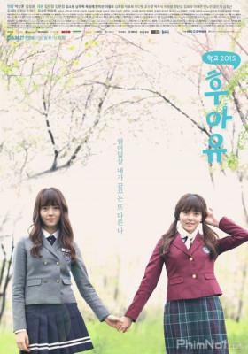 Phim Học Đường 2015 - Who Are You: School 2015 (2015)