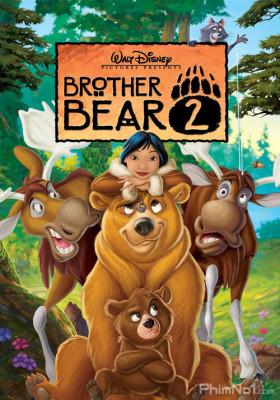 Phim Anh Em Nhà Gấu 2 - Brother Bear 2 (2006)
