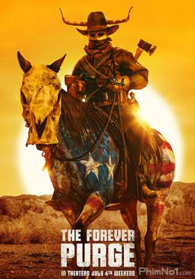Phim Cuộc Thanh Trừng Vĩnh Viễn - The Forever Purge (2021)