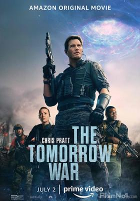 Phim Cuộc Chiến Tương Lai - The Tomorrow War (2021)