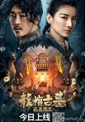 Phim Long Quan Cổ Mộ: Vua Sói Tây Hạ - The Dragon Tomb: Ancient Legend (2021)