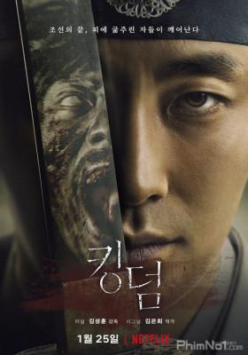 Phim Vương Triều Xác Sống: Phần 1 - Kingdom Season 1 (2019)