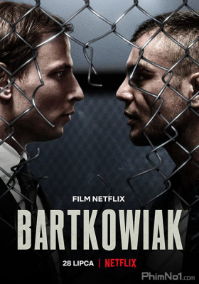Phim Võ Sĩ Báo Thù - Bartkowiak (2021)
