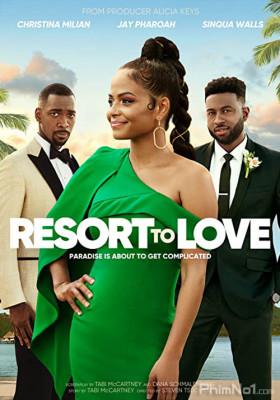 Phim Chặng Nghỉ Tình Yêu - Resort to Love (2021)