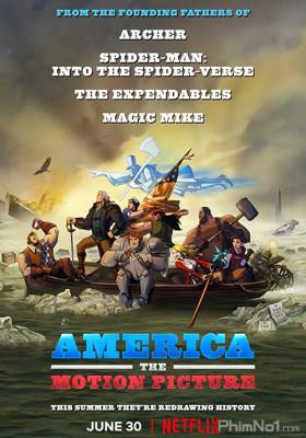 Phim Nước Mỹ: Phim điện ảnh - America: The Motion Picture (2021)