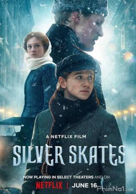 Phim Giày Bạc Trên Băng - Silver Skates (2020)