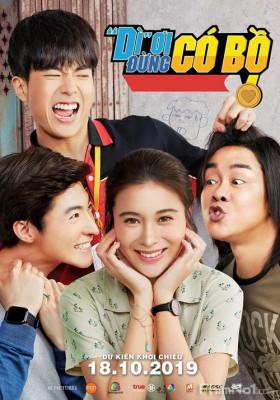 Phim 'Dì' Ơi, Đừng Có Bồ! - Love and Run (2019)