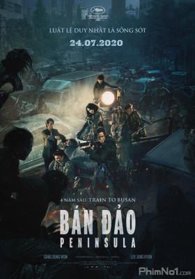 Phim Chuyến Tàu Sinh Tử 2: Bán Đảo - Train To Busan 2: Peninsula (2020)