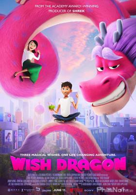 Phim Ước Nguyện Thần Long - Wish Dragon (2021)