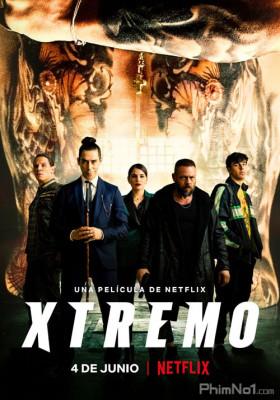 Phim Anh Em Đối Đầu - Xtremo (2021)