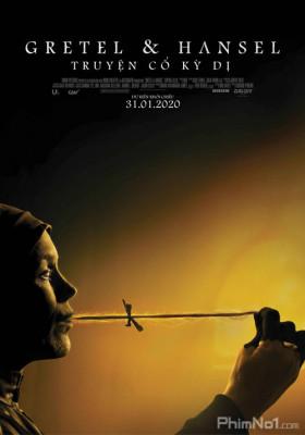 Phim Gretel & Hansel: Truyện Cổ Kỳ Dị - Gretel & Hansel (2020)