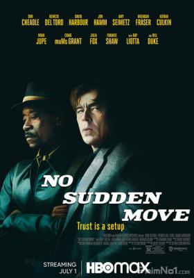 Phim Sập Bẫy - No Sudden Move (2021)