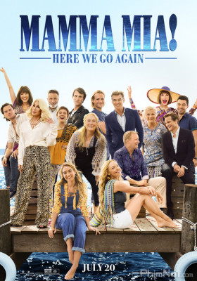 Phim Mamma Mia: Yêu Lần Nữa - Mamma Mia! Here We Go Again (2018)