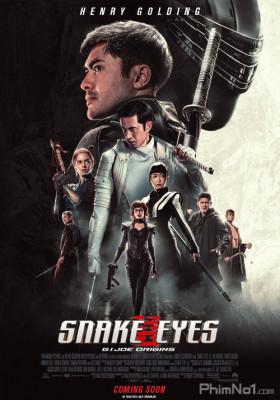 Phim G.I. Joe: Xà Nhãn Báo Thù - Snake Eyes: G.I. Joe Origins (2021)