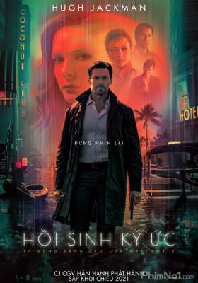 Phim Hồi Sinh Ký Ức - Reminiscence (2021)