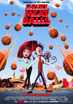 Phim Cơn Mưa Thịt Viên - Cloudy with a Chance of Meatballs (2009)