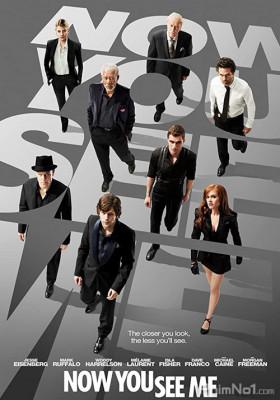 Phim Phi Vụ Thế Kỷ - Now You See Me (2013)