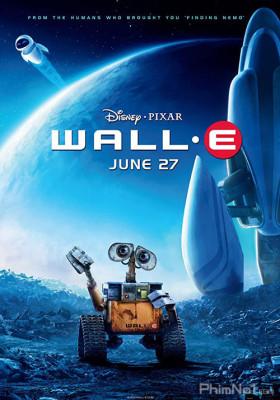 Phim Người Máy Biết Yêu - WALL·E (2008)