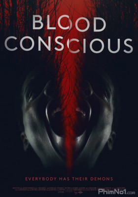 Phim Blood Conscious - Blood Conscious (2021)