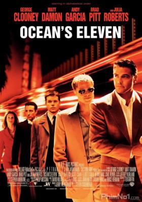 Phim 11 Tên Cướp Thế Kỷ - Ocean's Eleven (2001)